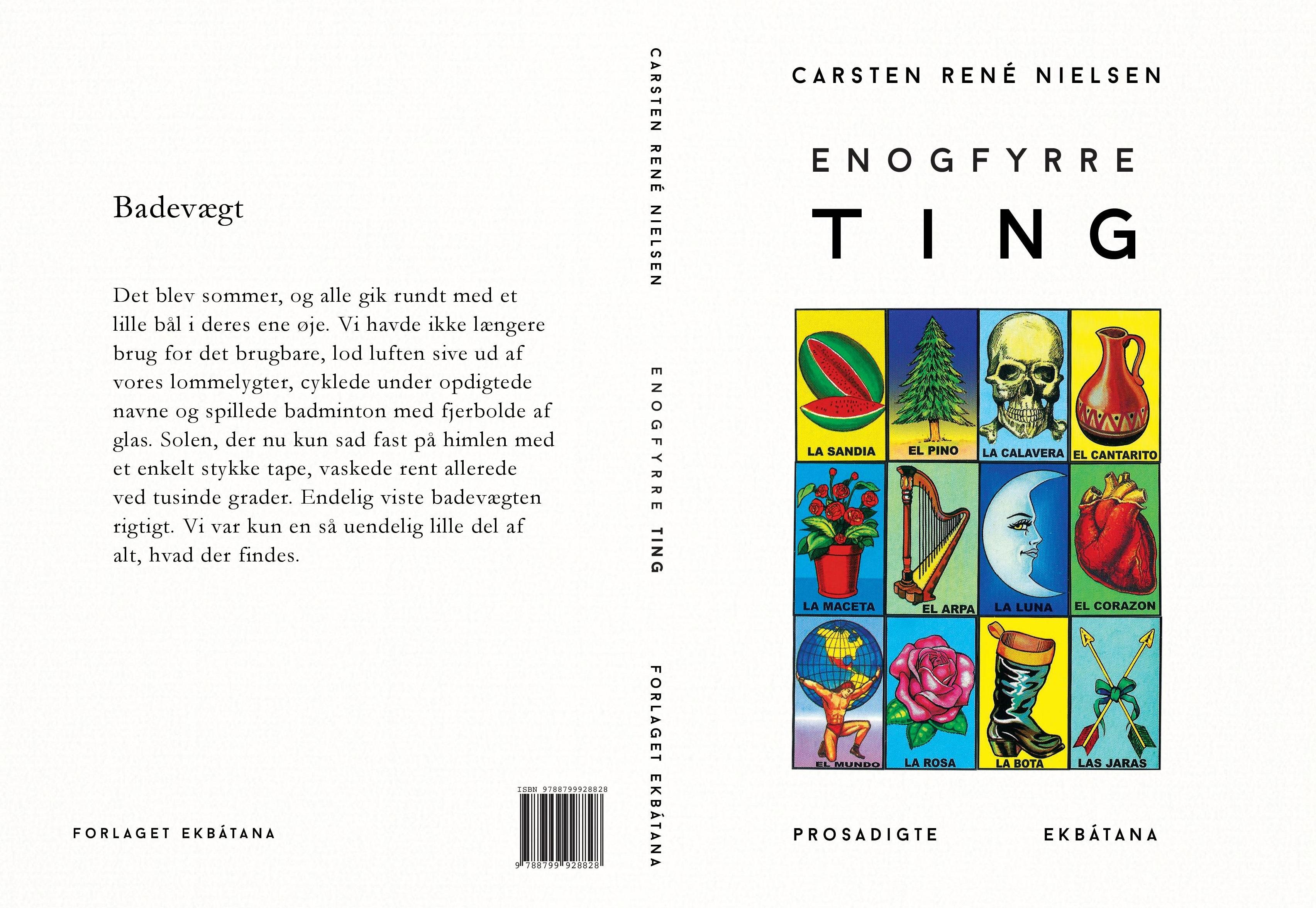 Enogfyrre ting, Carsten Rene Nielsen, prosadigte