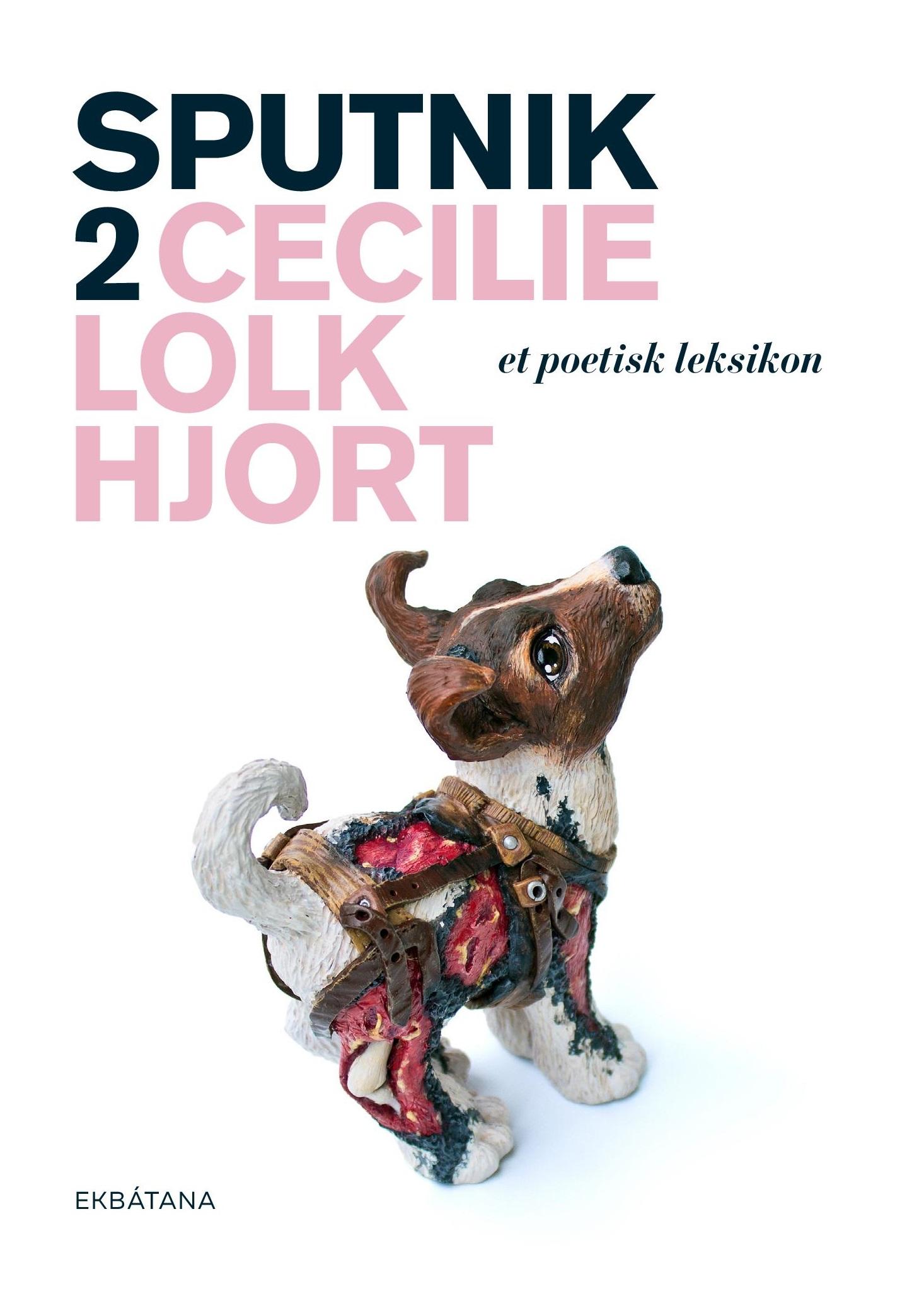 Cecilie Lolk Hjort, Sputnik 2, poetisk leksikon